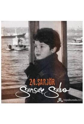 Sansar Salvo - 24.Şarjör