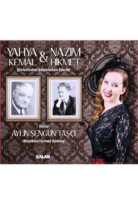 Aylin Şengün Taşçı - Yahya Kemal & Nazım Hikmet