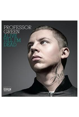 Professor Green - Alive Til I`M Dead