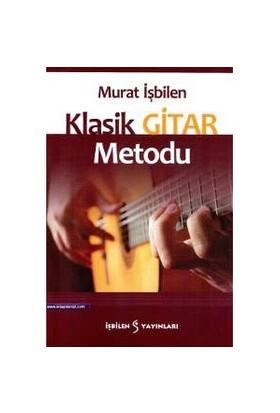 Klasik Gitar Metodu - Murat İşbilen