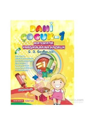 Dahi Çocuk-1 Matematik Yarışmalarına Hazırlık 2. 3. Sınıflar İçin - Rafet Türk