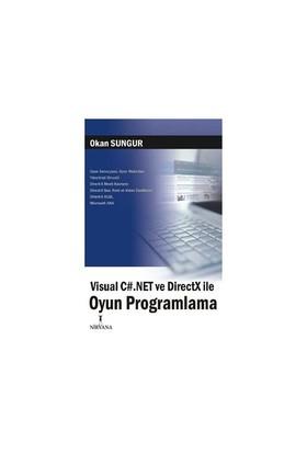 Visual C#.net Ve DirectX İle Oyun Programlama
