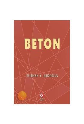 Beton - Turhan Y. Erdoğan