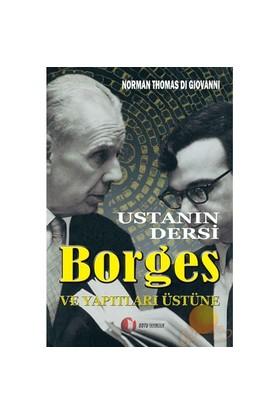 Ustanın Dersi Borges Ve Yapıtları Üzerine