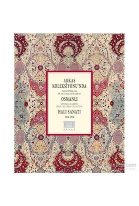 Arkas Koleksiyonu'nda Osmanlı Halı Sanatı
