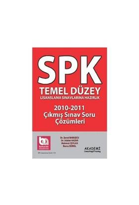 Spk Temel Düzey Lisanslama Sınavlarına Hazırlık 2010-2011 Çıkmış Sınav Soru Çözümleri-Şenol Babuşcu