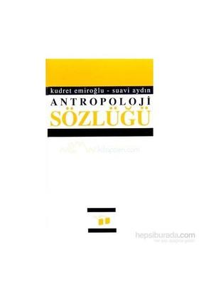 Antropoloji Sözlüğü-Kudret Emiroğlu
