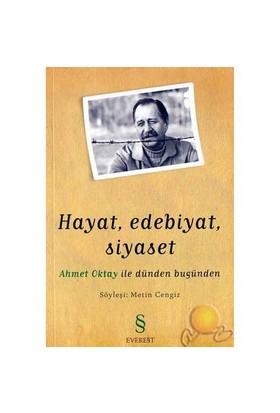 Hayat, Edebiyat, Siyaset Ahmet Oktay İle Dünden Bugüne