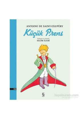 Küçük Prens (Türkçesi ve Sonsöz Selim İleri) - Antonie de Saint-Exupery