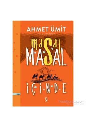Masal Masal İçinde (Ciltli) - Ahmet Ümit
