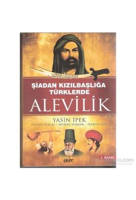 Şiadan Kızılbaşlığa Türklerde Alevilik-Ender Atalay