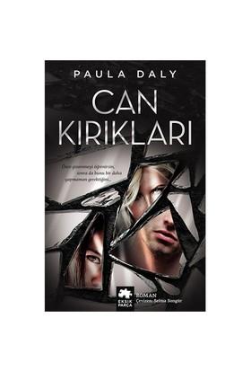 Can Kırıkları-Paula Daly