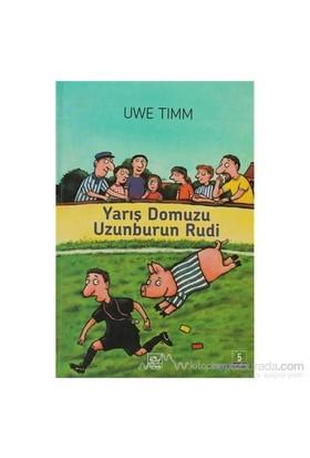 Yarış Domuzu Uzunburun Rudi (Ciltli)-Uwe Timm