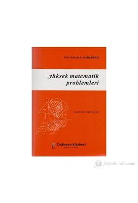 Yüksek Matematik Problemleri-Ahmet A. Karadeniz