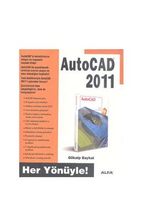 AutoCAD 2011 - Her Yönüyle! - Gökalp Baykal
