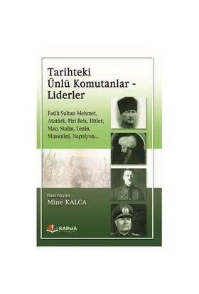Tarihteki Ünlü Komutanlar Liderler-Kolektif