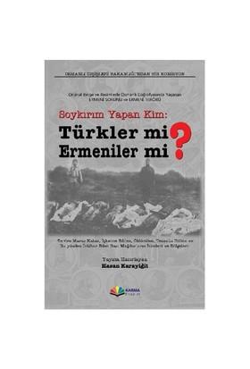 Soykırım Yapan Kim: Türkler Mi ? Ermeniler Mi ?-Kolektif