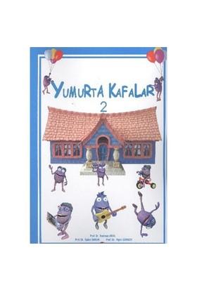 Yumurta Kafalar-2