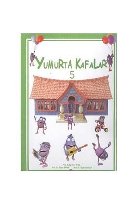 Yumurta Kafalar-5
