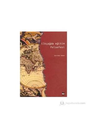 İlkçağda Eğitim Felsefesi-A. Gülnihal Küken