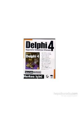 Herkes İçin Delphi 4 Sybex- Alfa B.Y.-Marco Cantu