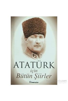 Atatürk İçin Bütün Şiirler-Faruk Çağlayan