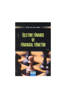 İşletme Finansı Ve Finansal Yönetim-Öcal Usta