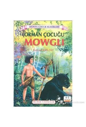 Orman Çocuğu Mowgli (4 - 5 Sınıflar İçin)-Rudyard Kipling
