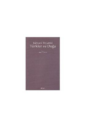 Türkler Ve Doğa-Edward Tryjarski