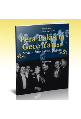 Pera Palas'Ta Gece Yarısı