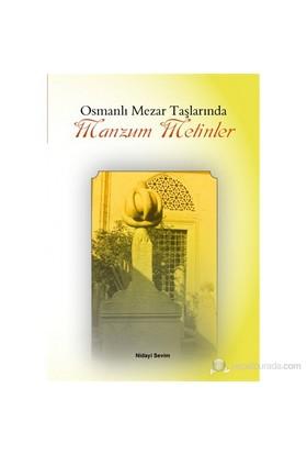 Osmanlı Mezar Taşlarında Manzum Metinler-Nidayi Sevim