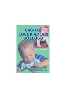 Çağdaş Çocuk Adları Sözlüğü-Adem Ustaoğlu