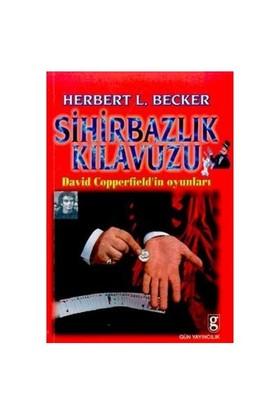 Sihirbazlık Kılavuzu - Herbert L. Becker