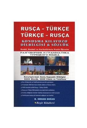 Rusça - Türkçe / Türkçe - Rusça Konuşma Kılavuzu Dilbilgisi & Sözlük (resimli) - B. Orhan Doğan