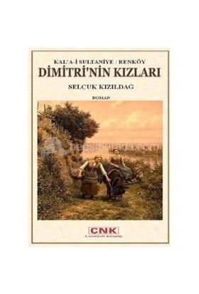 Dimitri'Nin Kızları-Selçuk Kızıldağ