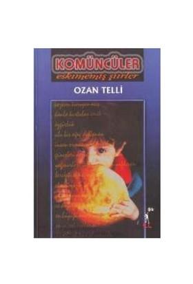Komüncüler - Ozan Telli