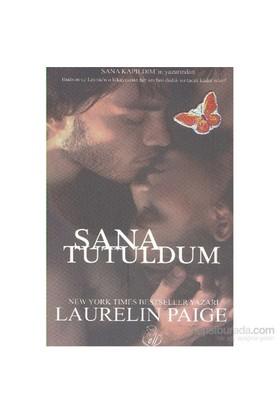 Sana Tutuldum-Laurelin Paige