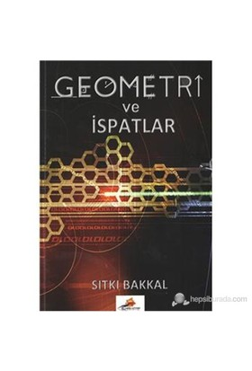 Geometri ve İspatlar - Sıtkı Bakkal