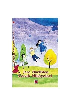Jose Marti Çocuk Hikayeleri-Jose Marti