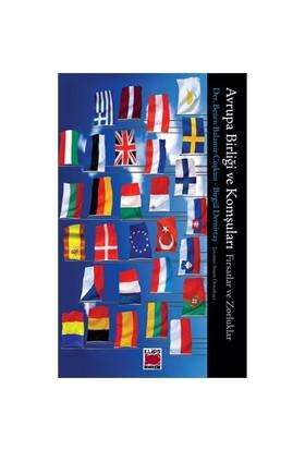 Avrupa Birliği ve Komşuları - Fırsatlar ve Zorluklar