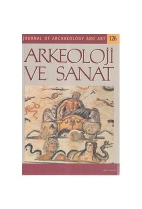 Arkeoloji Ve Sanat Dergisi Sayı: 126