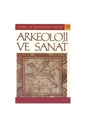 Arkeoloji Ve Sanat Dergisi Sayı: 131