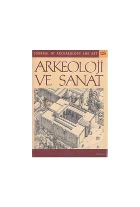 Arkeoloji Ve Sanat Dergisi Sayı: 125