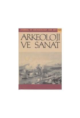 Arkeoloji Ve Sanat Dergisi Sayı: 121
