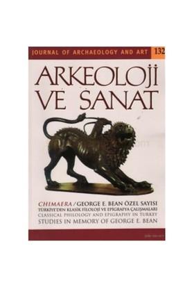 Arkeoloji Ve Sanat Dergisi Sayı: 132