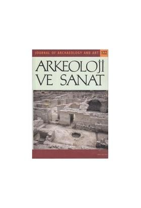 Arkeoloji Ve Sanat Dergisi Sayı: 122