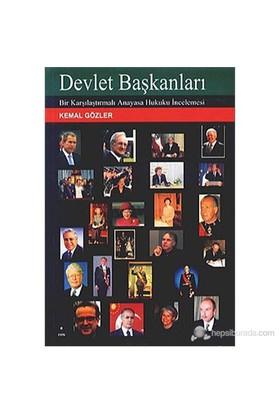 Devlet Başkanları (Bir Karşılaştırmalı Anayasa Hukuku İncelemesi)-Kemal Gözler