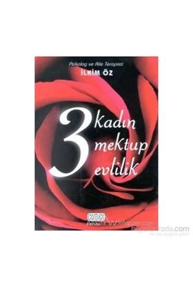 3 Kadın 3 Mektup 3 Evlilik (Ciltli)-İlkim Öz