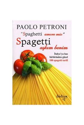 Spagetti Aşkım Benim - Paolo Petroni