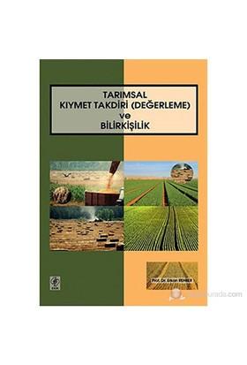 Tarımsal Kıymet Takdiri (Değerleme) ve Bilirkişilik